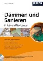 """""""Dämmen und Sanieren in Alt  und Neubauten"""""""