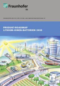 Produkt-Roadmap zeigt erstmalig Anwendungsbreite und Marktchancen von Lithium-Ionen-Batterien auf