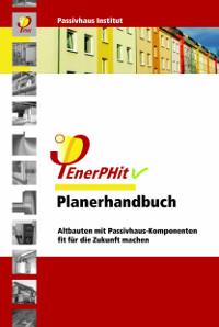 Neues Passivhaus-Planerhandbuch für die Altbausanierung