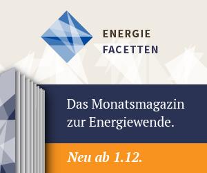 Energiefacetten Das Monatsmagazin zur Energiewende