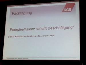 DGB-Tagung Energieeffizienz, Foto: Andreas Kühl