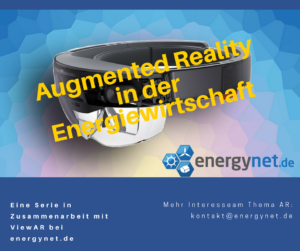 Augmented Reality in der Emergiewirtschaft