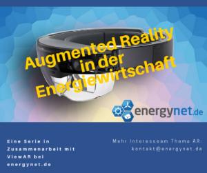 Augmented Reality in der Emergiewirtschaft