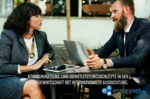 Kommunikations- und Dienstleistungskonzepte mit internationaler Ausrichtung
